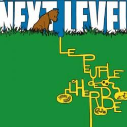 PEUPLE DE L'HERBE (le) : LPx2 Next Level