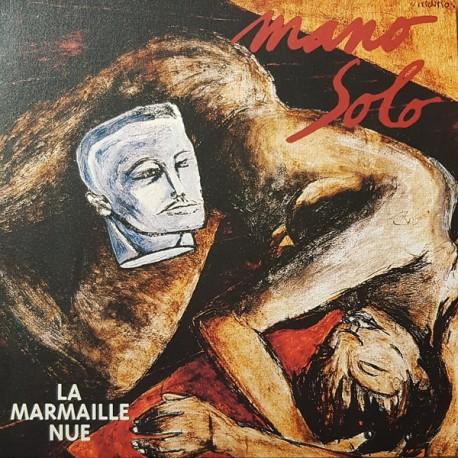 MANO SOLO : LP La Marmaille Nue
