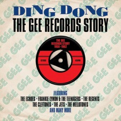 VARIOUS : CDx2 Ding Dong : The Gee Records Story 1956-1962