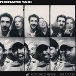 THERAPIE TAXI : LP Rupture 2 Merde