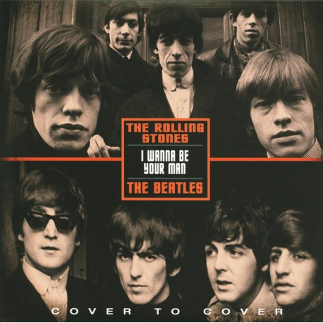 BEATLES (the) / ROLLING STONES (the) : I Wanna Be Your Man