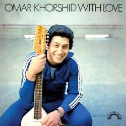 KHORSHID Omar : LP Omar Khorshid With Love Vol. 1