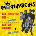 MONARCHS : Can't Stand Your Lies