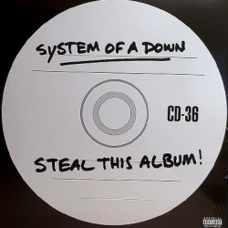 SYSTEM OF A DOWN : LPx2 Steal This Album!
