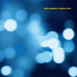 """REAL NUMBERS : 12""""EP Brighter Then"""