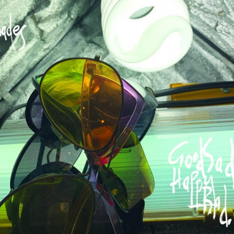 GOOD SAD HAPPY BAD : LP Shades