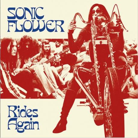 SONIC FLOWER : LP Rides Again
