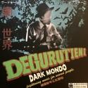 DEGURUTIENI : LP Dark Mondo