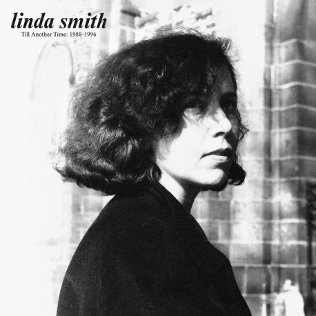 SMITH Linda : LP Till Another Time : 1988-1996