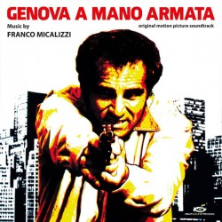 MICALIZZI Franco : LP Genova A Mano Armata