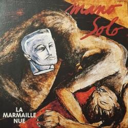MANO SOLO : LP La Marmaille Nue (couleur)