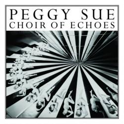 Peggy Sue : CD Choir Of Echoes