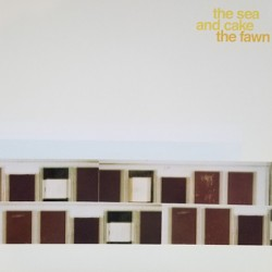 SEA AND CAKE (the) : LP The Fawn