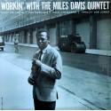 MILES DAVIS : LP Workin' With The Miles Davis Quintet (color)