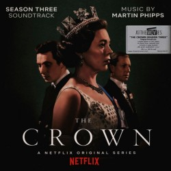 PHIPPS Martin : LP The Crown : Season Three (Soundtrack From The Netflix Original Series)
