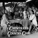 LANA DEL REY : CD Chemtrails Over The Country Club