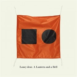 LONEY DEAR : LP A Lantern And A Bell