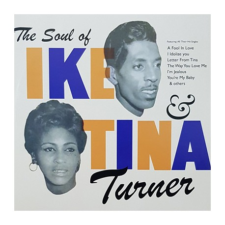 TURNER Ike And Tina : LP The Soul Of Ike & Tina Turner