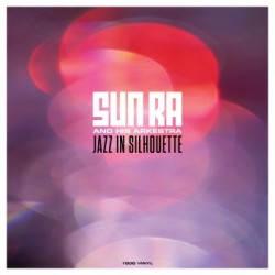 SUN RA : LP Jazz in Silhouette
