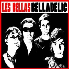 BELLAS (les) : LP Belladelic