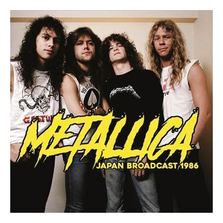 METALLICA : LP Japan Broadcast 1986