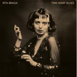 RITA BRAGA : LP Time Warp Blues