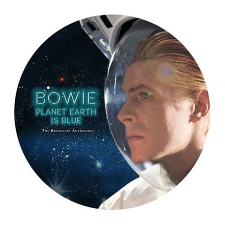 BOWIE David : LP Picture Planet Earth Is Blue (The Broadcast Anthology)