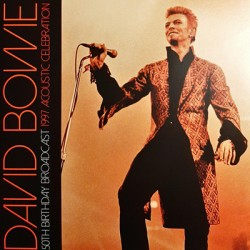 BOWIE David : LPx2 50th Birthday Broadcast 1997 Acoustic Celebration
