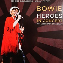 "BOWIE David : 10""LPx2 Heroes in Concert (The Legendary Broadcast)"
