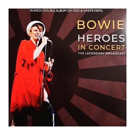 "BOWIE David : 10""LPx2 Heroes in Concert (The Legendary Broadcast)"