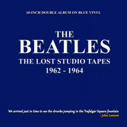 "BEATLES (the) : 10""LPx2 The Lost Studio Tapes 1962-1964"