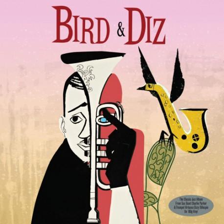 PARKER Charlie / GILLESPIE Dizzy : LP Bird & Diz (2020)