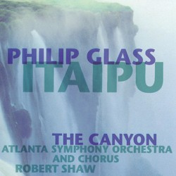 GLASS Philip : LPx2 Itaipu / The Canyon