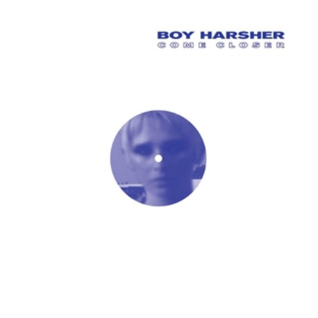 """BOY HARSHER : 12""""EP Come Closer"""