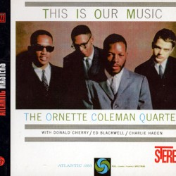 COLEMAN Ornette : CD This Is Our Music