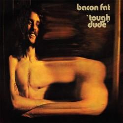 BACON FAT : LP Tough Dude