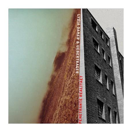 "DAHER Lydia / UBERTRAGER : 10""EP Penetrante Realitaet"