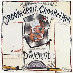 PAVEMENT : LP Crooked Rain, Crooked Rain