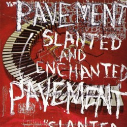 PAVEMENT : LP Slanted & Enchanted