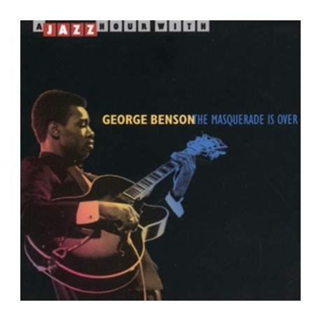 BENSON George : CD The Masquerade Is Over