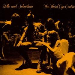 BELLE AND SEBASTIAN : CD The Third Eye Centre