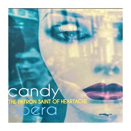CANDY OPERA : CD The Patron Saint Of Heartache