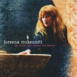 McKENNITT Loreena : CD The Wind That Shakes The Barley