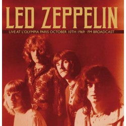LED ZEPPELIN : LPx2 Live At L'Olympia Paris October 10th 1969 - Fm Broadcast