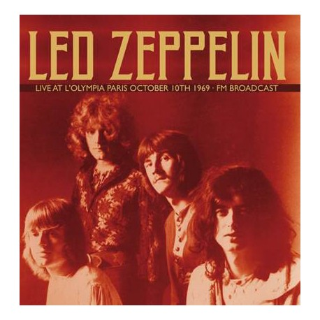 LED ZEPPELIN : LP Live At L'Olympia Paris October 10th 1969 - Fm Broadcast