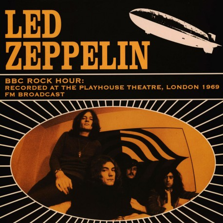 LED ZEPPELIN : LP BBC Rock Hour: Recorded At The Playhouse Theatre, London 1969