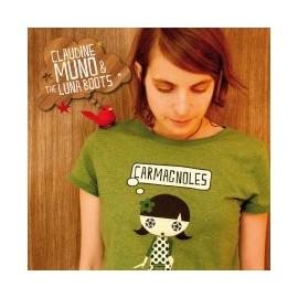 MUNO Claudine & THE LUNA BOOTS : Carmagoles