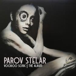 PAROV STELAR : LPx2 Voodoo Sonic - The Album