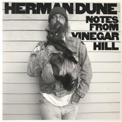 HERMAN DUNE : LP Notes From Vinegar Hill
