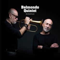 BELMONDO QUINTET : CD Brotherhood